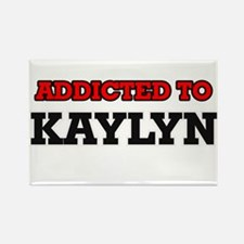 Addicted to Kaylyn Magnets