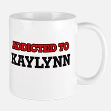 Addicted to Kaylynn Mugs