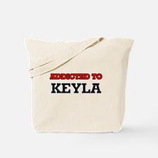 Addicted to Keyla Tote Bag