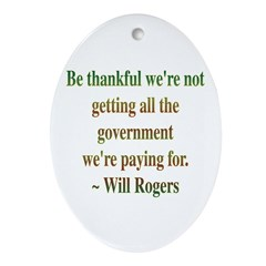 Will Rogers Government Quote Oval Ornament
