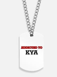 Addicted to Kya Dog Tags