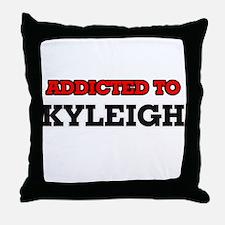 Addicted to Kyleigh Throw Pillow