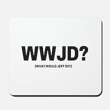 WWJD? Mousepad