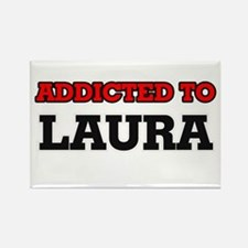 Addicted to Laura Magnets