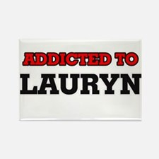 Addicted to Lauryn Magnets