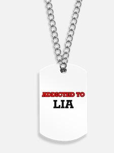 Addicted to Lia Dog Tags