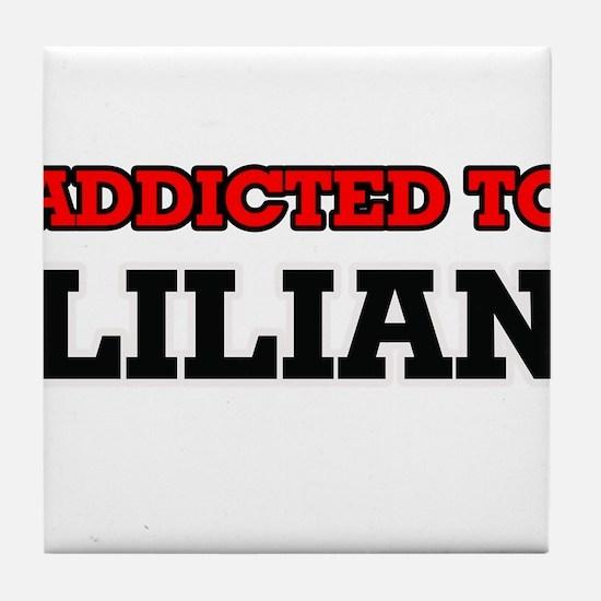 Addicted to Lilian Tile Coaster
