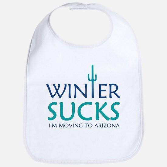 Winter Sucks - I'm moving to Arizona Bib