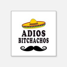 Adios Bitchachos Sticker