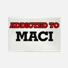 Addicted to Maci Magnets