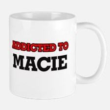 Addicted to Macie Mugs