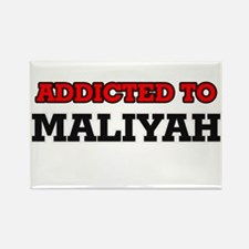 Addicted to Maliyah Magnets