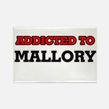 Addicted to Mallory Magnets
