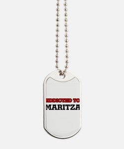 Addicted to Maritza Dog Tags