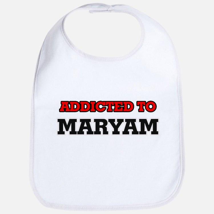 Addicted to Maryam Bib