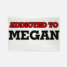 Addicted to Megan Magnets