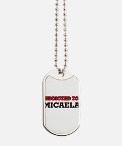 Addicted to Micaela Dog Tags