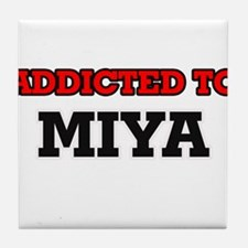 Addicted to Miya Tile Coaster