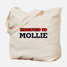 Addicted to Mollie Tote Bag