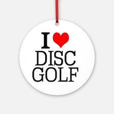 I Love Disc Golf Round Ornament