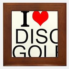 I Love Disc Golf Framed Tile