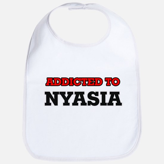 Addicted to Nyasia Bib