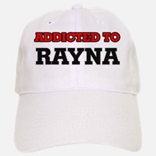 Addicted to Rayna Baseball Baseball Cap