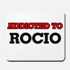 Addicted to Rocio Mousepad