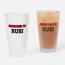 Addicted to Rubi Drinking Glass