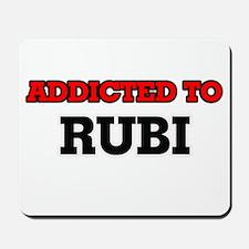 Addicted to Rubi Mousepad