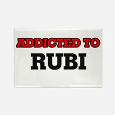Addicted to Rubi Magnets
