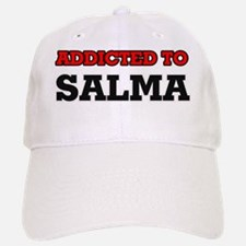Addicted to Salma Baseball Baseball Cap
