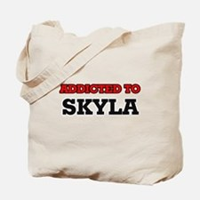 Addicted to Skyla Tote Bag