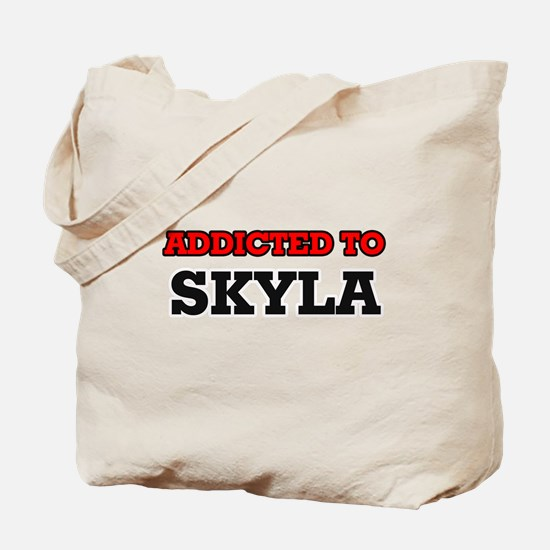 Addicted to Skyla Tote Bag