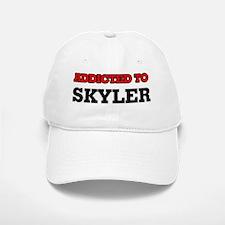 Addicted to Skyler Baseball Baseball Cap