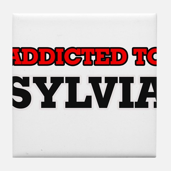 Addicted to Sylvia Tile Coaster