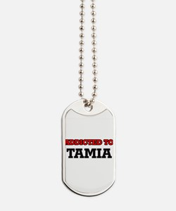 Addicted to Tamia Dog Tags