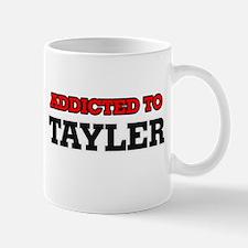 Addicted to Tayler Mugs