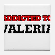Addicted to Valeria Tile Coaster
