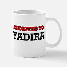 Addicted to Yadira Mugs