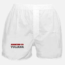 Addicted to Yuliana Boxer Shorts