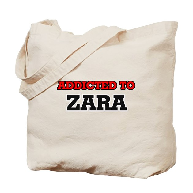 Addicted To Zara Tote Bag By Admin CP2183672