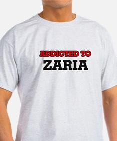 Addicted to Zaria T-Shirt