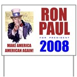 Uncle Ron 2008 Yard Sign