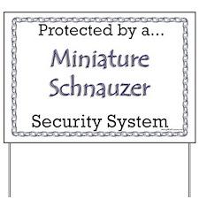 Mini Schnauzer Security  Yard Sign