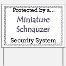 Mini Schnauzer Security  Yard Sign