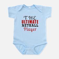 The Ultimate Netball Player Infant Bodysuit