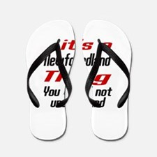 It's Newfoundland Dog Thing Flip Flops