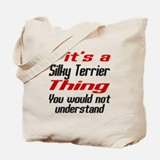 Silky Terrier Thing Dog Designs Tote Bag