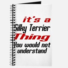 Silky Terrier Thing Dog Designs Journal